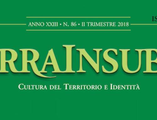 PUBBLICATA LA RIVISTA TERRA INSUBRE N. 86 | II° TRIMESTRE 2018