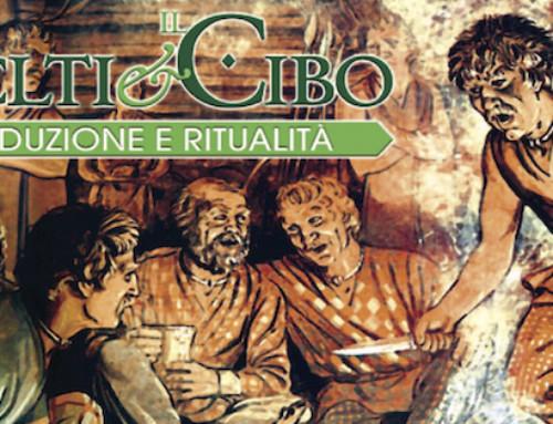 """""""I CELTI E IL CIBO"""" A MERGOZZO PER IL COMPLEANNO DEL CIVICO MUSEO ARCHEOLOGICO"""